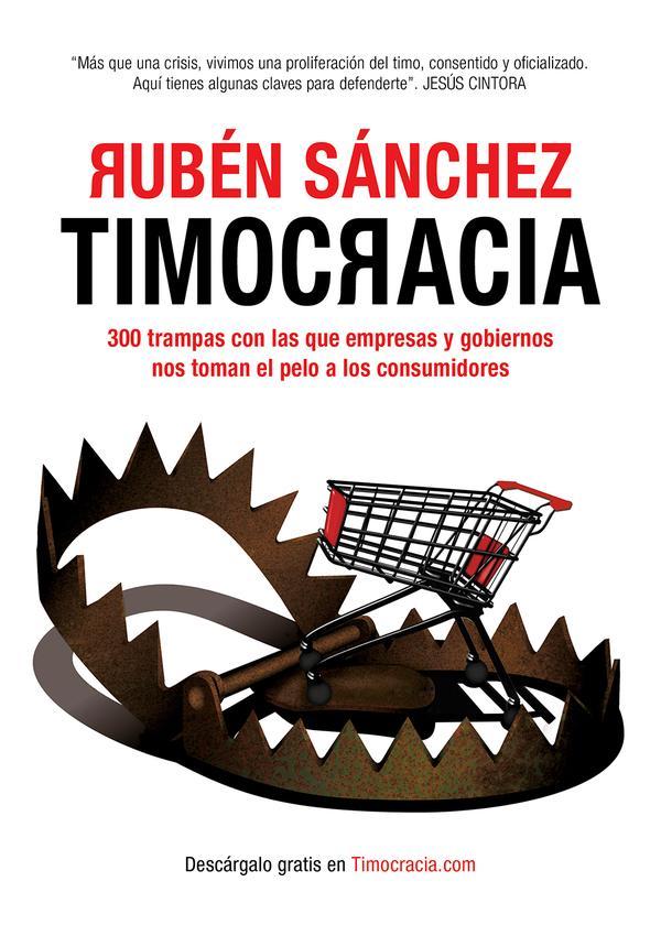 Portada del libro que se publica por entregas y que se puede descargar gratis por internet. El autor, Rubén Sánchez, es el portavoz de la organización de consumidores FACUA
